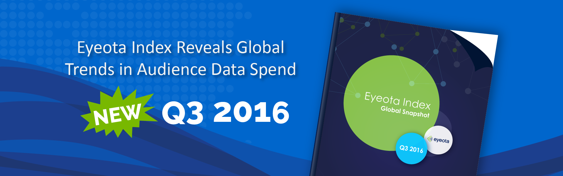 Eyeota Q3 2016 Index Report