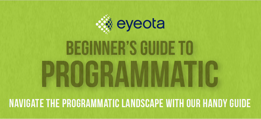 Eyeota's beginners guide to programmatic