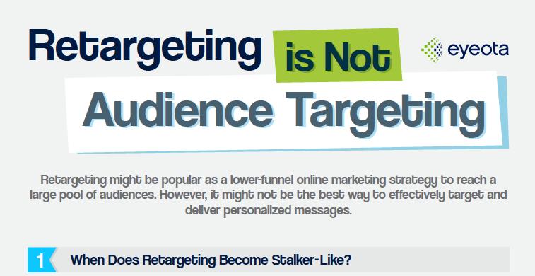 Retargeting Is Not Audience Targeting