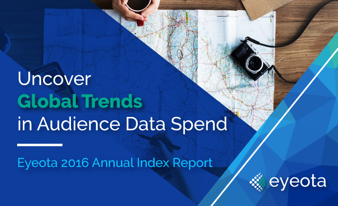 Eyeota 2016 Annual Index Report Shows Surge in Audience Data Demand Globally, Highlights Growing Markets