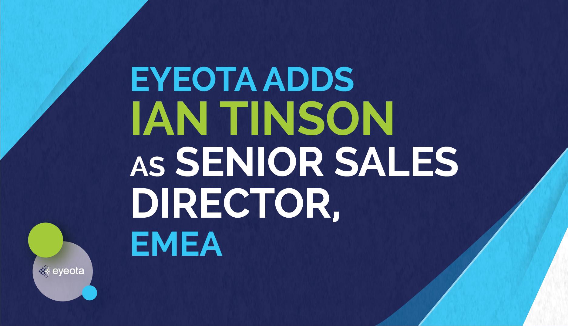 Ian Tinson Joins Eyeota as Senior Sales Director, EMEA