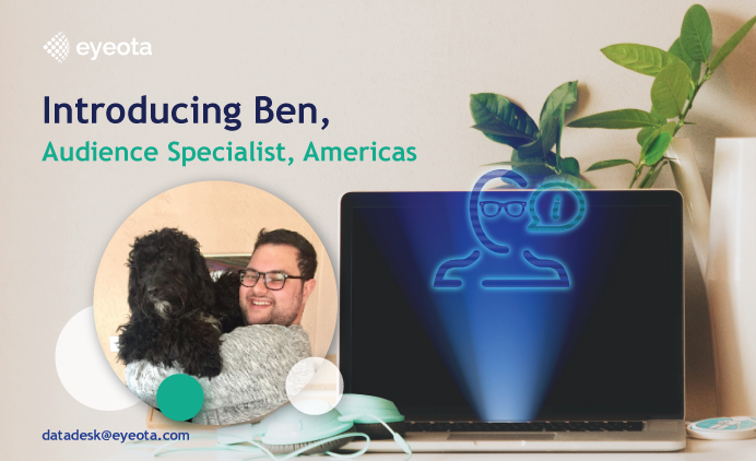Introducing Ben, Audience Specialist, Americas