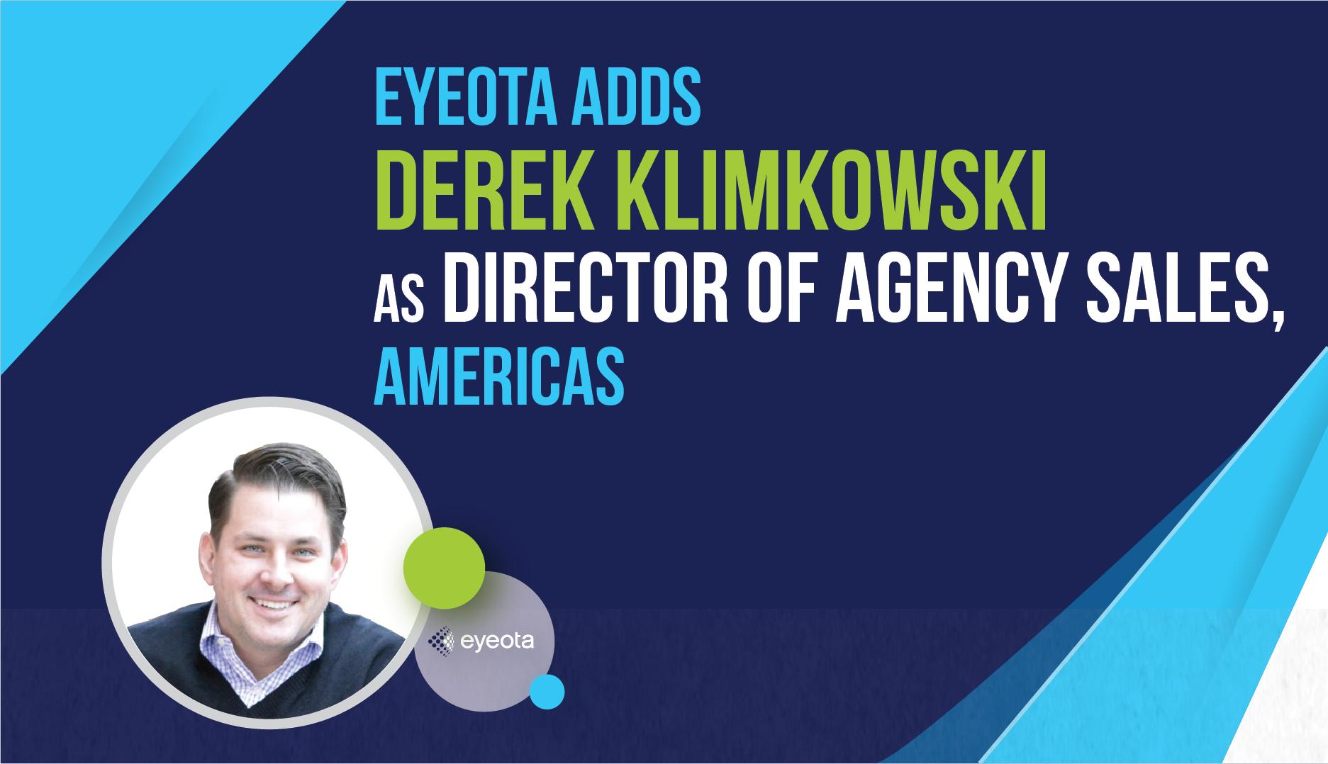 Eyeota Adds Derek Klimkowski as Director of Agency Sales, Americas