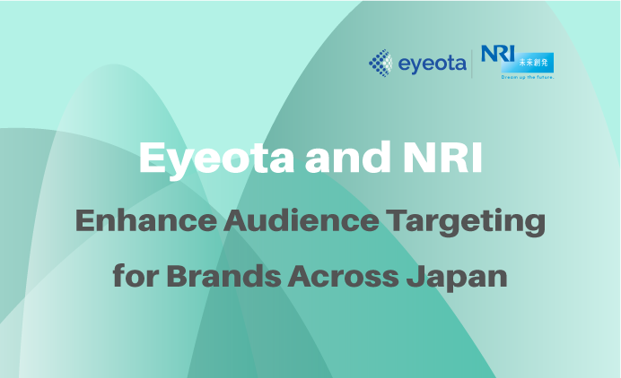 Eyeota Integrates Data Collected by NRI to Enhance Audience Targeting for Brands Across Japan