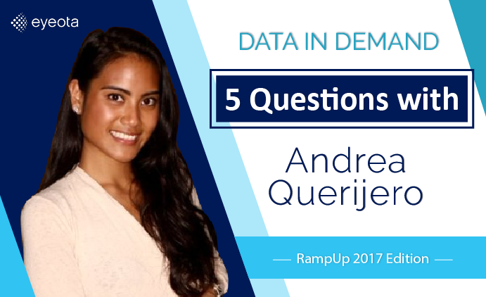 Data in Demand… 5 Questions with Andrea Querijero, Publisher Acquisition Manager (RampUp 2017 Edition)