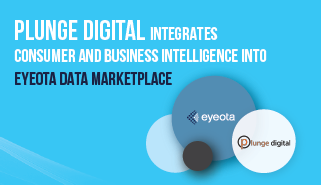 Plunge Digital Integrates 'Best in Class' Consumer and Business Intelligence into Eyeota Data Marketplace