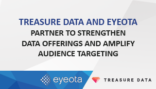 Treasure Data and Eyeota Partner to Strengthen Data Offerings and Amplify Audience Targeting