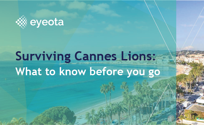 Surviving Cannes Lions: What to Know Before You Go