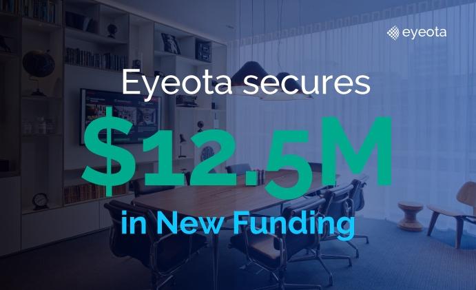 Eyeota Secures $12.5M in New Funding
